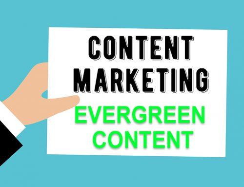 Evergreen Content – Wichtiger Bestandteil des Content Marketing