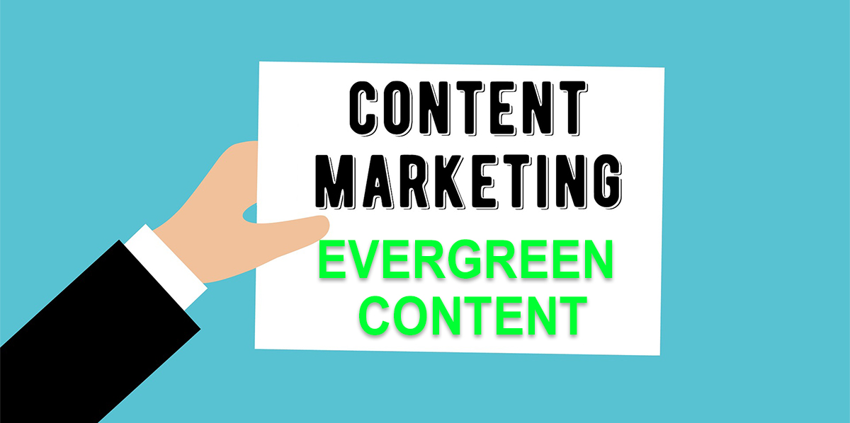 Evergreen Content als Bestandteil der Content Marketing